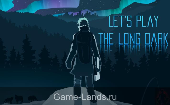 The Long Dark системные требования