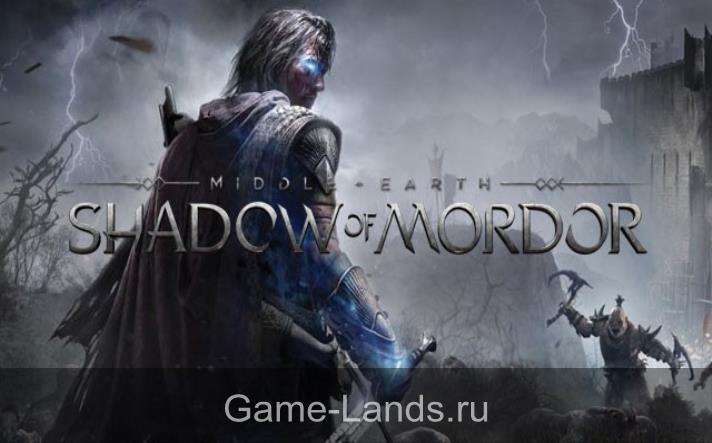 Middle-earth: Shadow of Mordor  системные требования